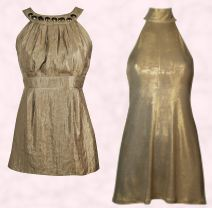 Dorothy Perkins Autumn Winter 2007 - Gold Roman neckline top �25/�40. Gold Lurex tunic dress �25 �40.