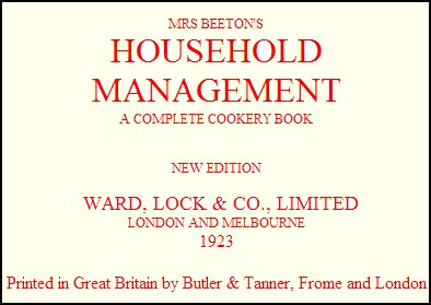 Mrs Beeton's Family Household Management Book 1923 - A Complete Cookery Course